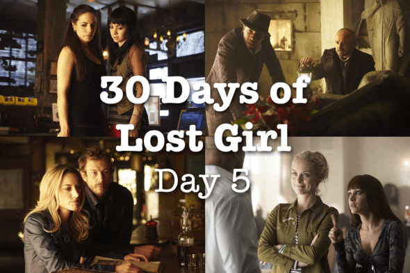 30 Days of Lost Girl 2014 Day 5