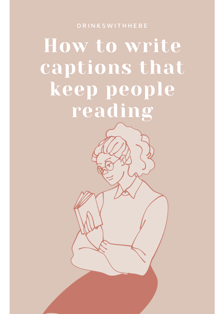 How to write captions that keep people reading