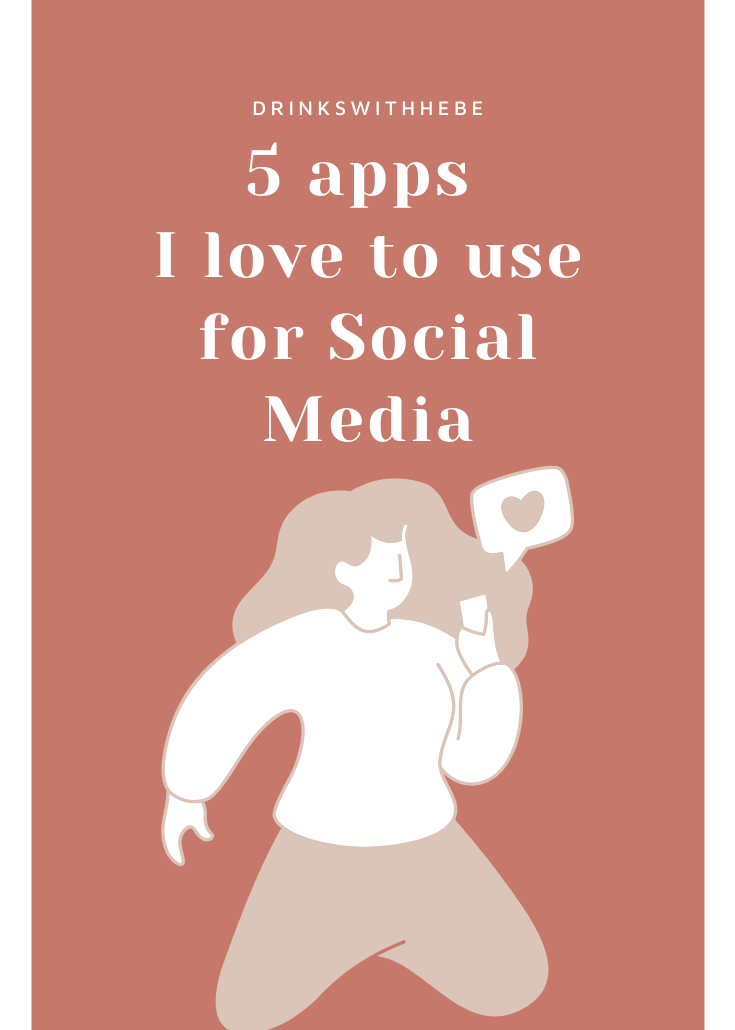 5 apps I love to use for Social Media