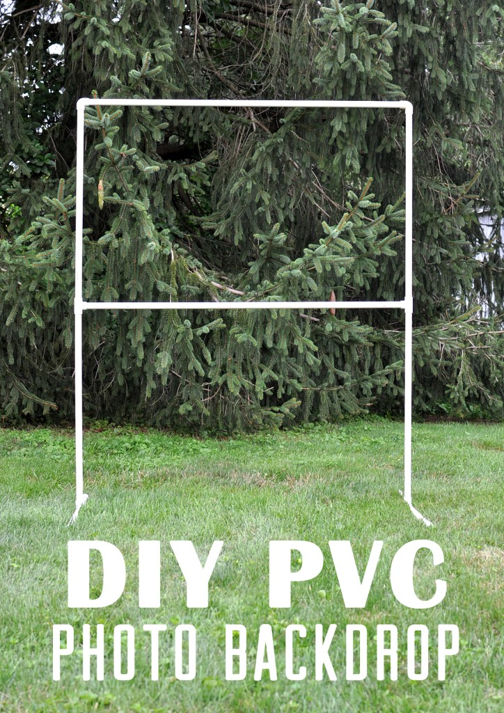 DIY PVC Photo Backdrop | Drink the Day