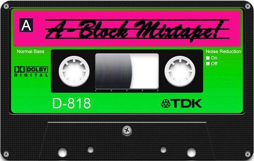 A-Block Mixtape
