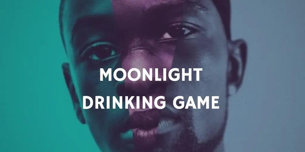 Moonlight Drinking Game