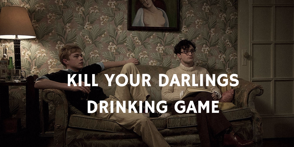 Movie Drinking Games Staring Daniel Radcliffe - Kill Your Darlings