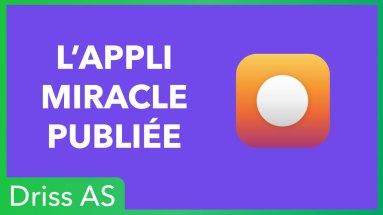 L'application Miracle est publiée sur les stores