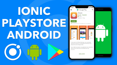 IONIC PLAY STORE: Déployer une application Android Ionic 4 sur le Google Play Store