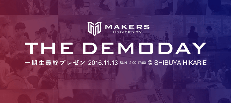 MAKERS UNIVERSITY THE DEMODAY
