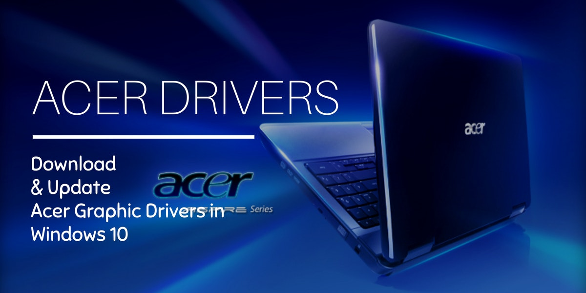 acer drivers download for windows 10 site misyota.com