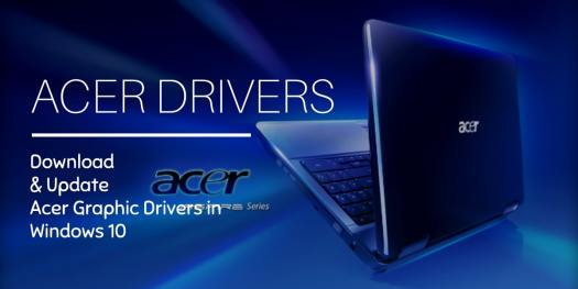 How To Download Update Acer Drivers For Windows 10?