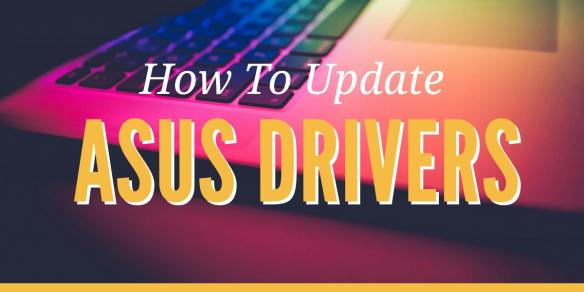 Update ASUS Drivers For Windows 10