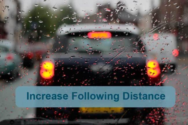 Increase your following distance in rain