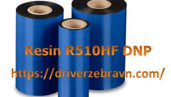 Mực Resin R510HF DNP giá rẻ, bao test