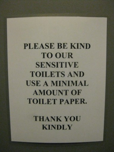 Sensitive toilets!