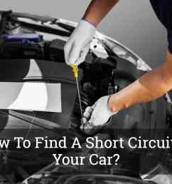 how to find a short circuit in your car [ 1200 x 800 Pixel ]