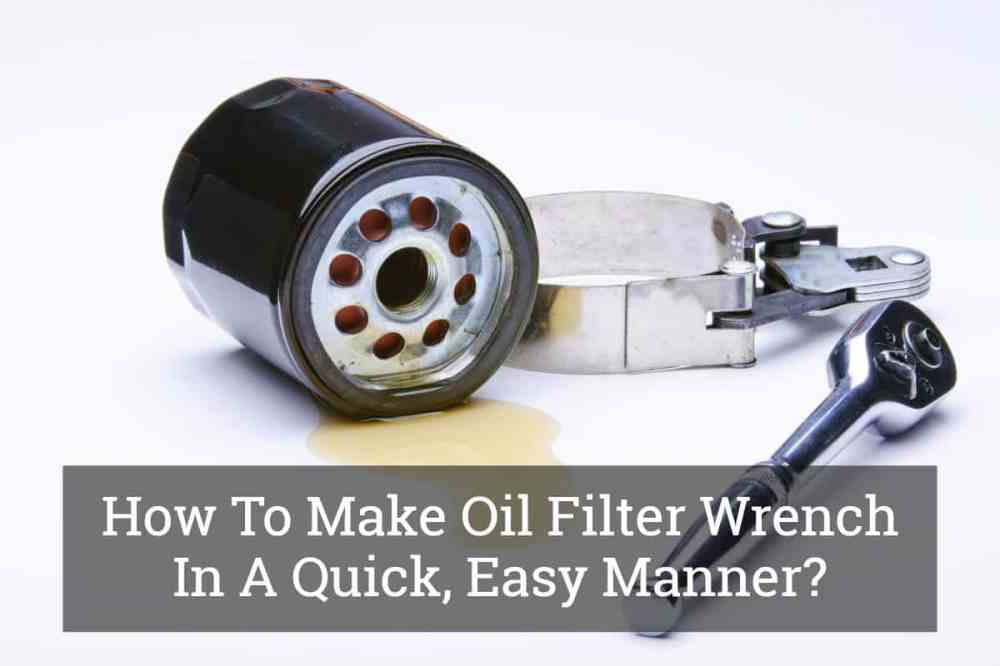 medium resolution of how to make oil filter wrench