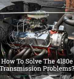 how to solve the 4l80e transmission problems [ 1200 x 800 Pixel ]