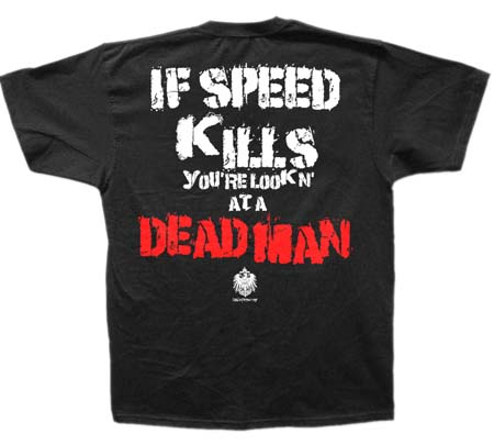 Speed Kills T-shirt