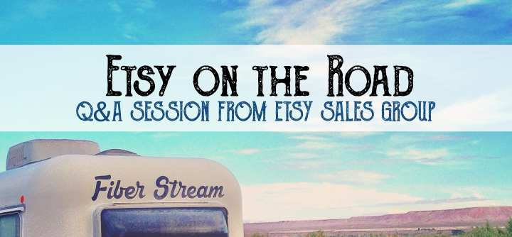 Operating an Etsy Shop from the Road: Q&A Session with the Etsy Sales Group