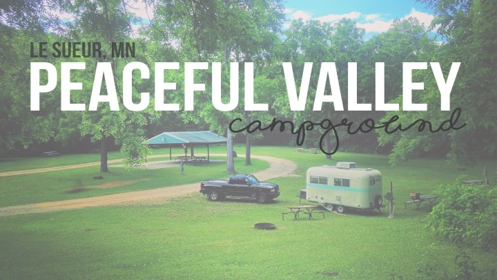 Peaceful Valley Campground in Le Sueur, MN