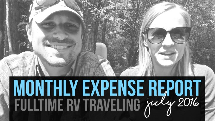 July Expense Report – Fulltime RV Traveling