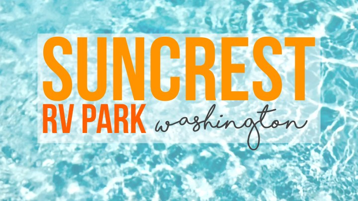 Suncrest RV Park in Moses Lake, Washington