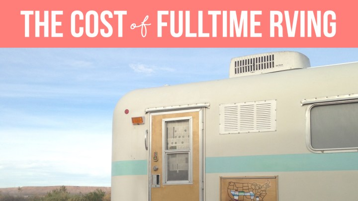 The Cost of Full Time RV Living