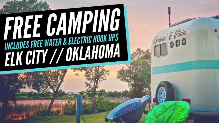 Free Camping (with Water & Electric) // Lake Elk City, Oklahoma