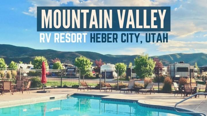 Mountain Valley RV Resort in Heber City, Utah