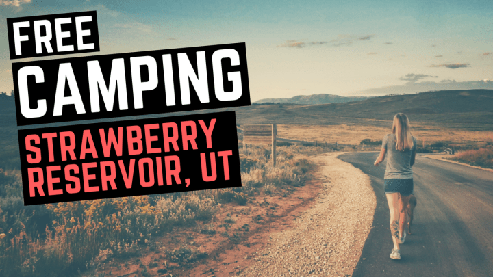 3 Free Strawberry Reservoir Camping Sites in 2019