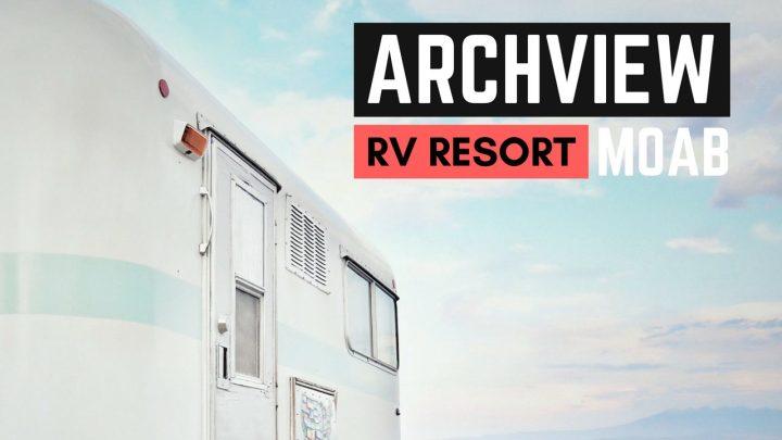 Archview RV Resort in Moab, Utah