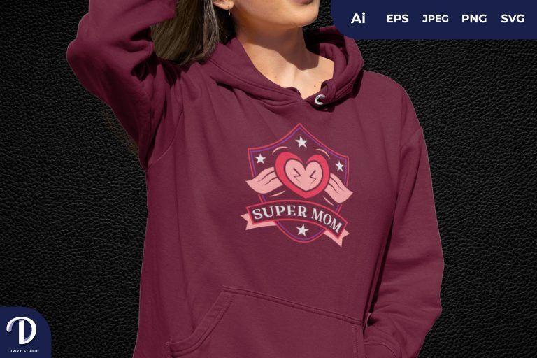 Heart Super Mom for T-Shirt Design