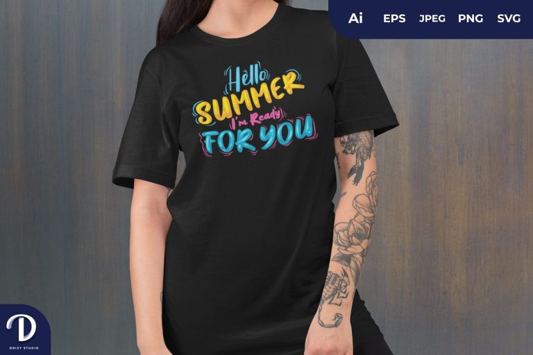 Hello Summer I'm Ready For You for T-Shirt Design