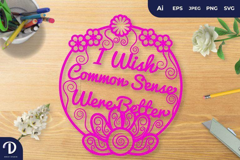 Pink I Wish Common Sense Were Better Papercut