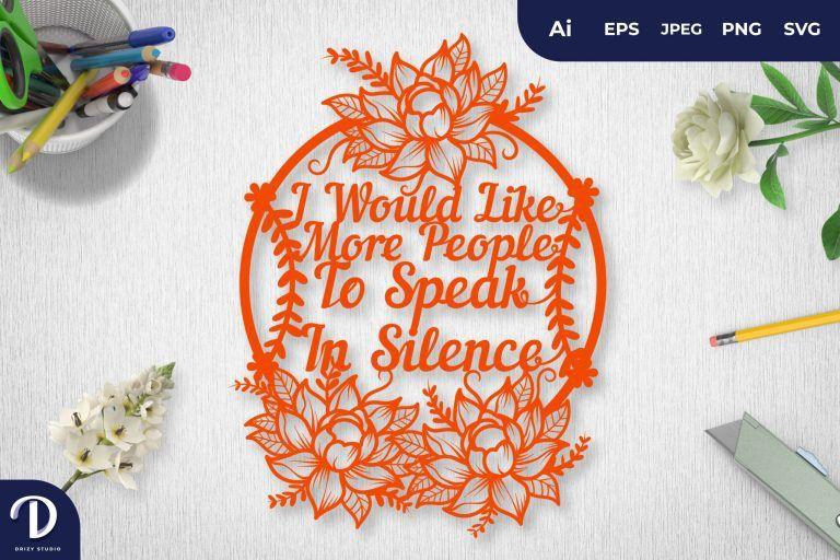 Orange I Would Like More People To Speak In Silence Papercut