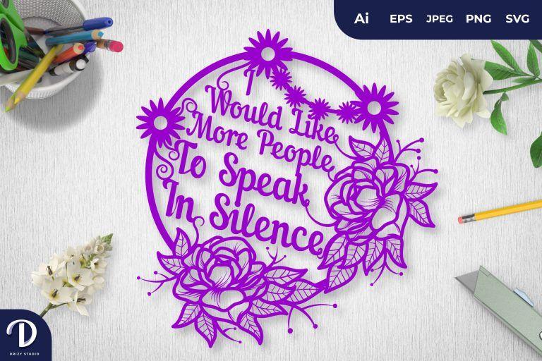 Purple I Would Like More People To Speak In Silence Papercut