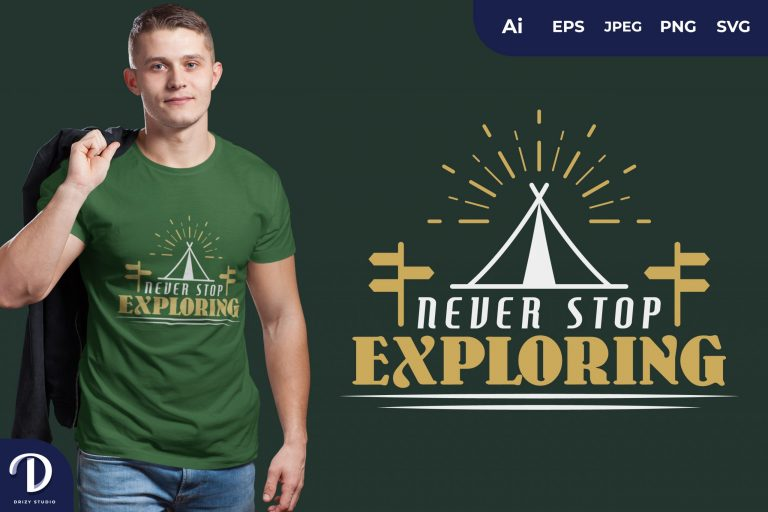 Preview image of Tent Never Stop Exploring for T-Shirt Design