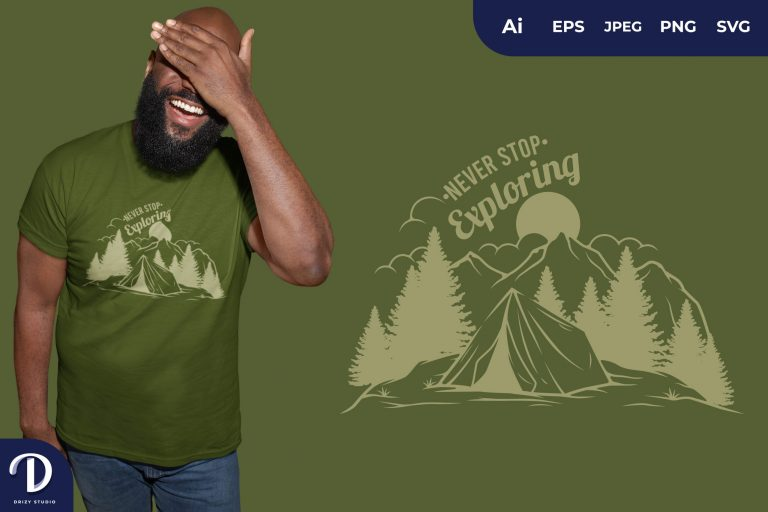 Never Stop Exploring at Day for T-Shirt Design
