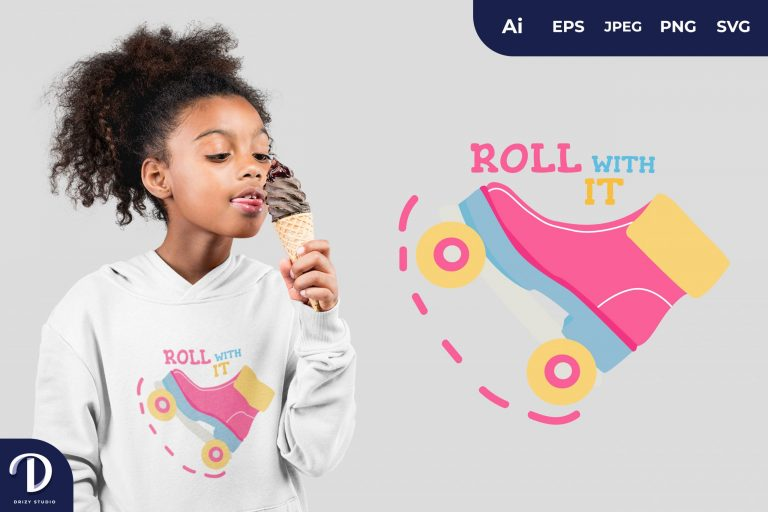 Pink Roll with It for T-Shirt Design