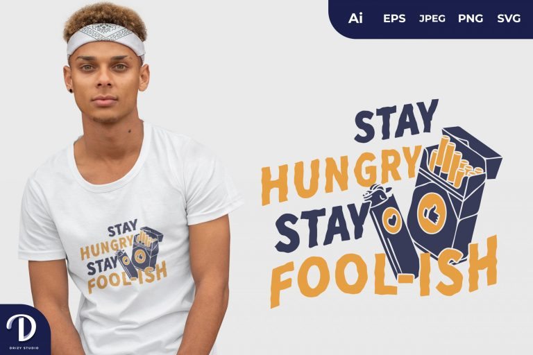 Preview image of Cigarette and Lighter Stay Hungry Stay Fool-Ish for T-Shirt Design