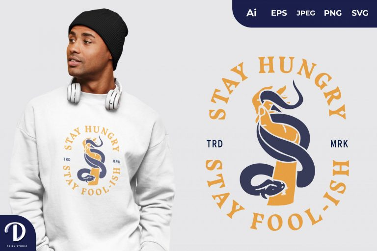 Snake Bite Stay Hungry Stay Fool-Ish for T-Shirt Design