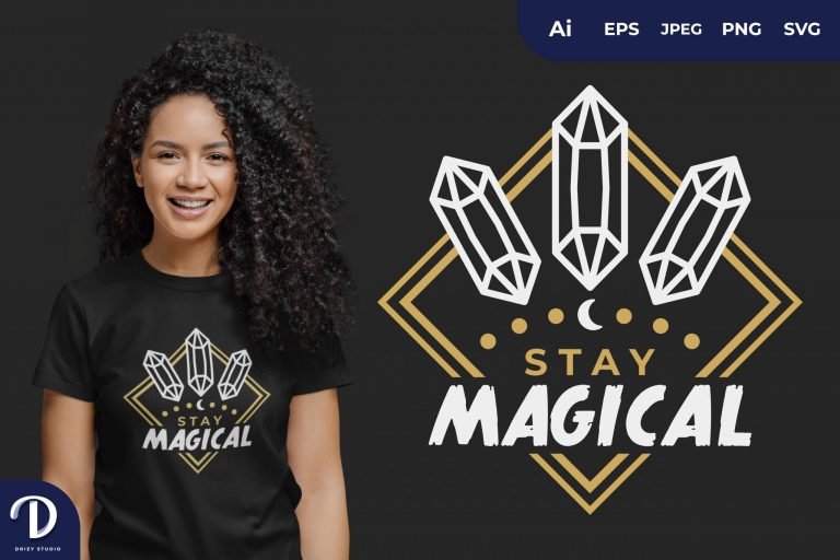 Crystal Stay Magical for T-Shirt Design