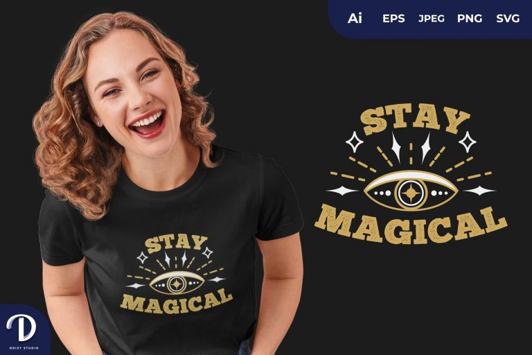 Eye Stay Magical for T-Shirt Design