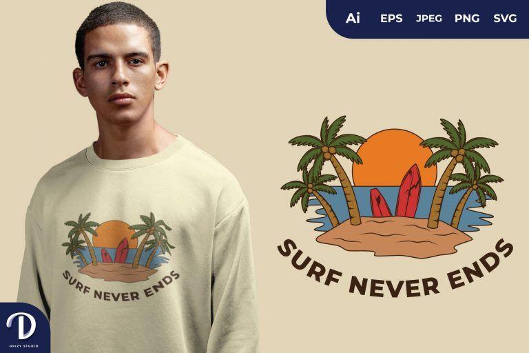Island Surf Never Ends for T-Shirt Design