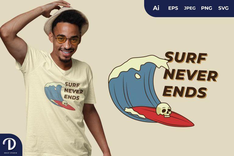 Wave Surf Never Ends for T-Shirt Design