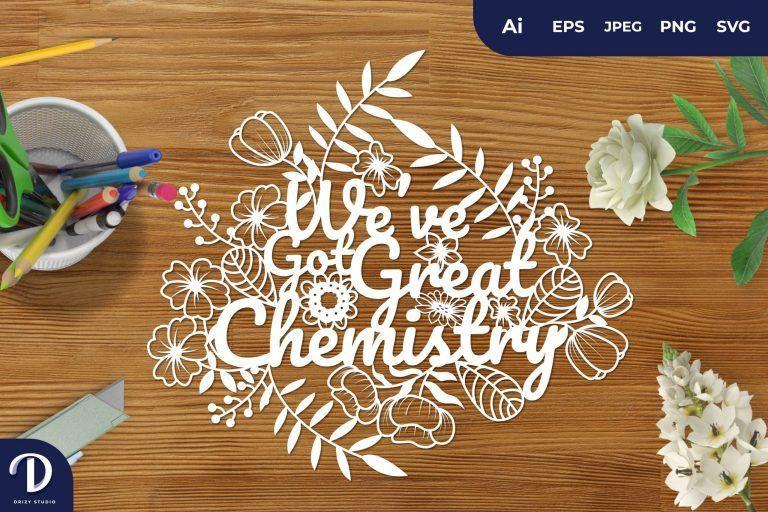 We've Got Great Chemistry Papercut