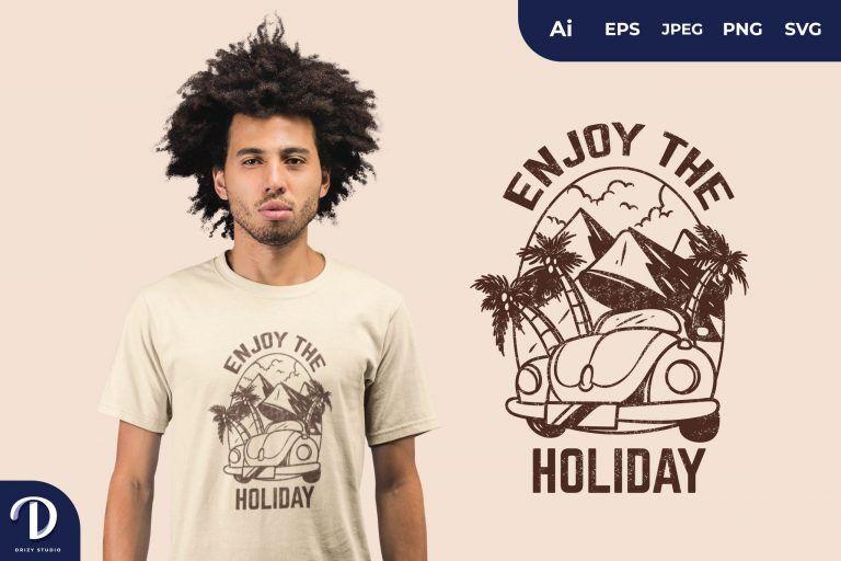 Enjoy Holiday for T-Shirt Design