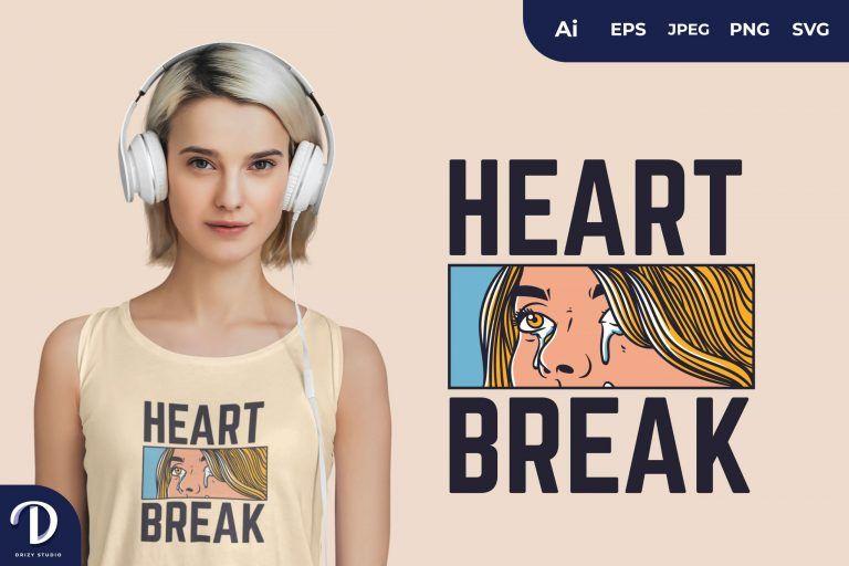 Heartbreak for T-Shirt Design