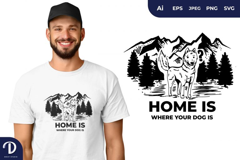 Siberian Husky Home is Where Your Dog is for T-Shirt Design