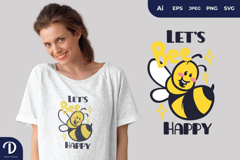 Showing Sting Let's Bee Happy for T-Shirt Design