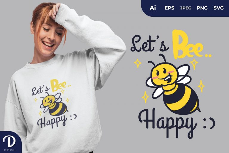 Let's Bee Happy for T-Shirt Design