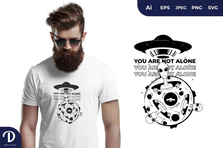 You Are Not Alone for T-Shirt Design